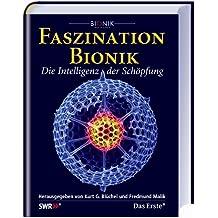 Faszination Bionik: Die Intelligenz der Schöpfung