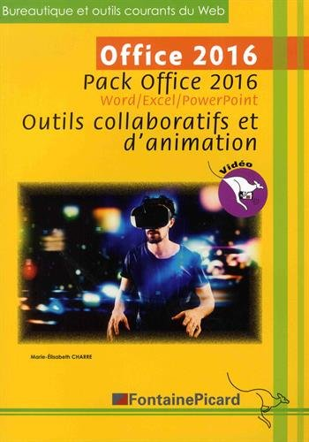 Pack Office 2016 Word/Excel/PowerPoint : Outils collaboratifs et d'animation