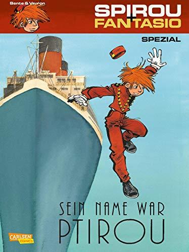 Spirou und Fantasio Spezial 25: Sein Name war Ptirou