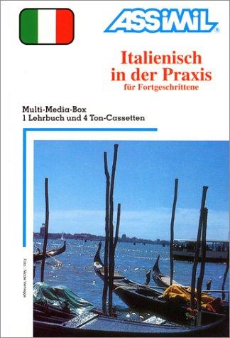 Italienisch in der Praxis (1 livre + coffret de 4 cassettes) (en allemand)