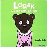 Lorek ahizpa txiki bat du (Familia txikiak)