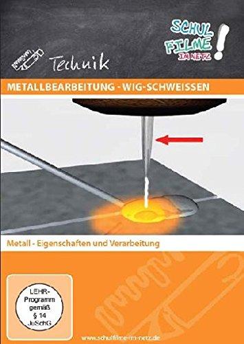 Metallbearbeitung - WIG-Schweißen