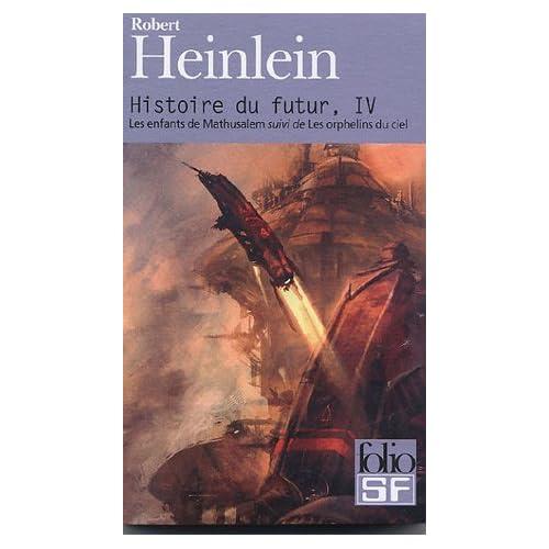 Histoire du futur (Tome 4-Les enfants de Mathusalem)