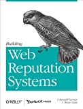 Building Web Reputation Systems...