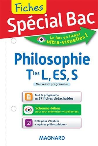 Spécial Bac : Fiches Philosophie Tles L, ES, S