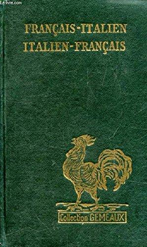 Dictionnaire italien-français, français-italien par Garrus
