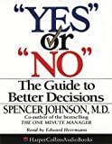 "Cover of: ""Yes"" or ""No"": The guide to better decisions 