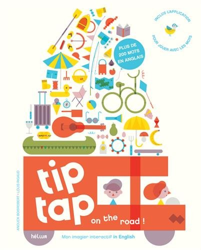 Tip tap on the road ! : Mon imagier interactif in English (1Cédérom)