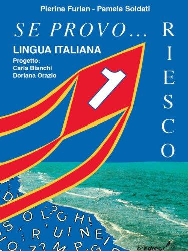 Se provo... Riesco. Quaderno operativo di lingua italiana. Per la Scuola elementare: 1