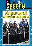 Pêche du congre sur siege de combat - Top Pêche - Pêche en mer