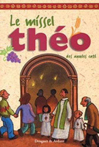 Le missel Théo des années caté