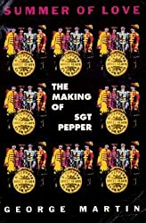 Summer of Love: The Making of Sgt. Pepper by George Martin (1995-09-01)