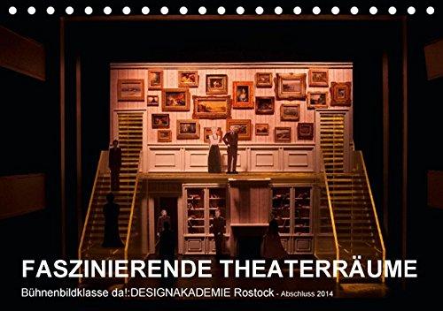 FASZINIERENDE THEATERRÄUME (Tischkalender 2017 DIN A5 quer): SZENOGRAFIE, RAUMENTWÜRFE, THEATERWELTEN für Musical und Schauspiel (Monatskalender, 14 Seiten) (CALVENDO (Musicals Kostüme Ideen)