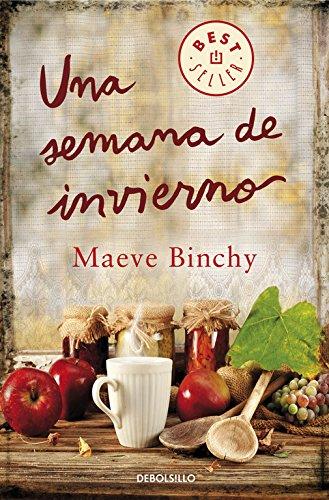 Una semana en invierno (BEST SELLER) por Maeve Binchy