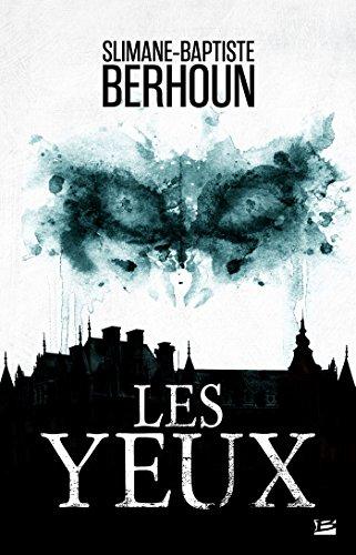 Les Yeux par Slimane-Baptiste Berhoun