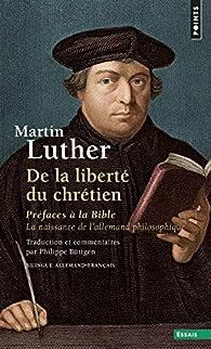 De la liberté du chrétien par Martin Luther