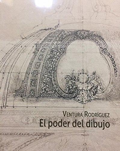 Ventura Rodríguez. El poder del dibujo