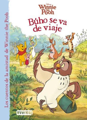 Winnie the Pooh. Búho se va de viaje (Los cuentos de la amistad de Winnie the Pooh) por Walt Disney Company