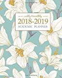 2018-2019 Academic Planner Weekly And Monthly: Calendar Schedule Organizer and Journal Notebook With Inspirational Quotes and Gorgeous Flower #1. ( ... (Series 2018-2019 Academic Planner, Band 5)