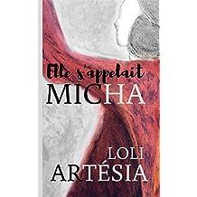 Elle s'appelait Micha