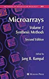 Microarrays: Volume I: Synthesis Methods (Methods in Molecular Biology, Band 1)
