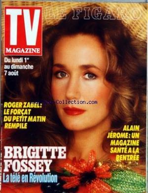 TV MAGAZINE LE FIGARO [No 13661] du 30/07/1988 - ALAIN JEROME - ROGER ZABEL - BRIGITTE FOSSEY - HITCHCOCK PAR RICHARD DE VENDEUIL