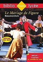 Bibliolycée - Le Mariage de Figaro Beaumarchais Bac 2020 de Pierre-Augustin Caron de Beaumarchais