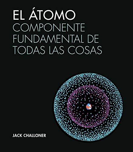 El átomo (Grandes Temas Gran Formato) por Jack Challoner