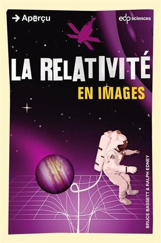 La relativité en images de Bruce Basset (10 avril 2015) Poche