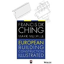 European Building Construction Illustrated (English Edition)