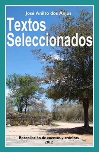 Textos Seleccionados por José Anilto Dos Anjos