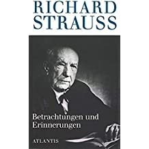Richard Strauss: Betrachtungen und Erinnerungen