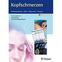 Kopfschmerzen: Pathophysiologie - Klinik - Diagnostik - Therapie