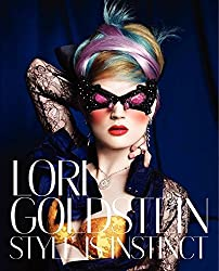 Lori Goldstein: Style Is Instinct by Lori Goldstein (2013-11-20)
