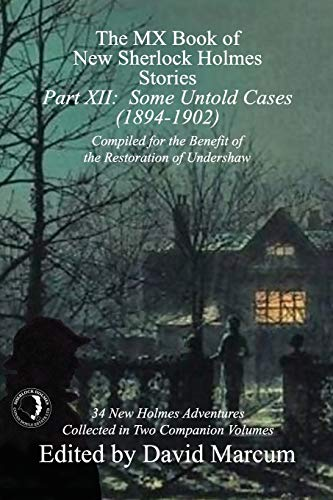 The MX Book of New Sherlock Holmes Stories - Part XII: Some Untold Cases (1894-1902)