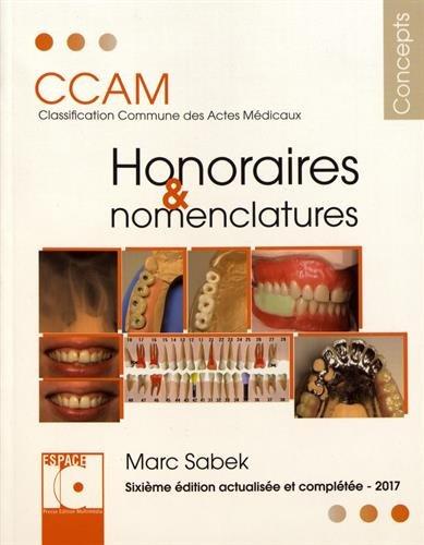 Honoraires et nomenclatures CCAM : Classification commune des actes médicaux