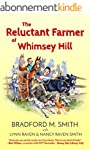 The Reluctant Farmer of Whimsey Hill...