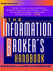 The Information Broker's Handbook by Sue Rugge (1997-06-01)