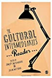 The Cultural Intermediaries Reader