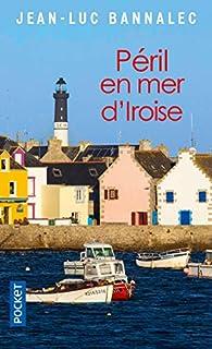 Péril en mer d'Iroise par Jean-Luc Bannalec