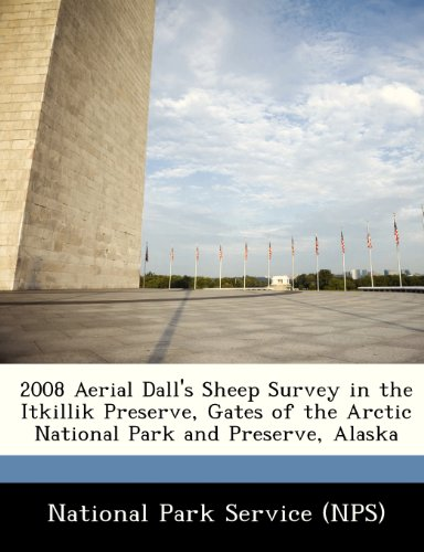 2008 Aerial Dall's Sheep Survey in the Itkillik Preserve, Gates of the Arctic National Park and Preserve, Alaska