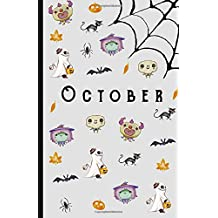 """October Notebook: Halloween October Spookyness - Beautiful Design: 5.5"""" x 8.5"""" lined pages. Great for note-taking/Composition/Writing/Planning/Diary/Gift"""