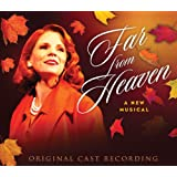 Far From Heaven A New Musical