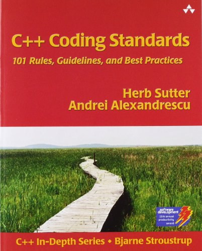 C++ Coding Standards: Rules, Guidelines, and Best Practices (C++ in Depth)