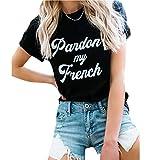 Photo de GotFeelin T-Shirt à Manches Courtes Pardon My French Letter Imprimé Ras du Cou pour Femme Streetwear par GotFeelin