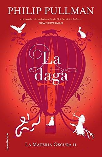 La daga (La Materia Oscura nº 2) por Philip Pullman