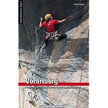 Kletterführer Vorarlberg: Bregenzerwald | Lechquellengebirge | Rätikon | Silvretta | Verwall