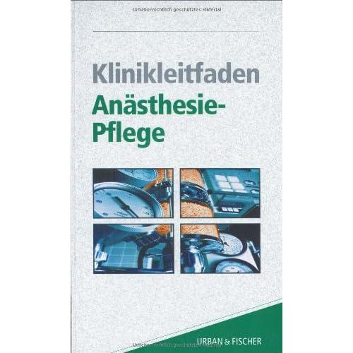 Klinikleitfaden Anästhesie-Pflege.