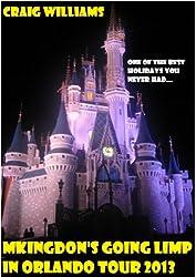 Mkingdon's Going Limp in Orlando Tour 2013