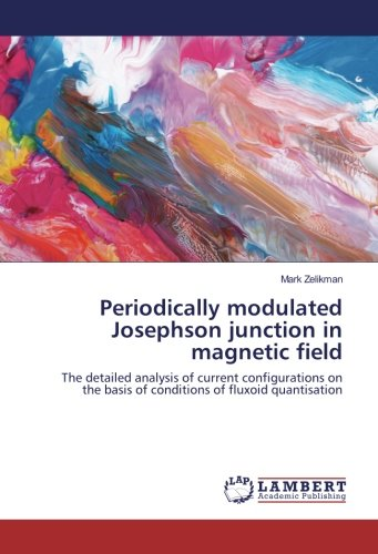 Periodically modulated Josephson junction in magnetic field: The detailed analysis of current configurations on the basis of conditions of fluxoid quantisation